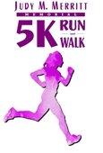 Annual Judy M. Merritt Memorial 5K and 1 Mile Fun Run Logo